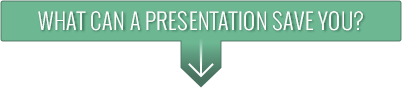 What can a presentation save you?